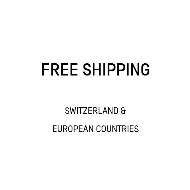 Free shipping in Switzerland and European countries.